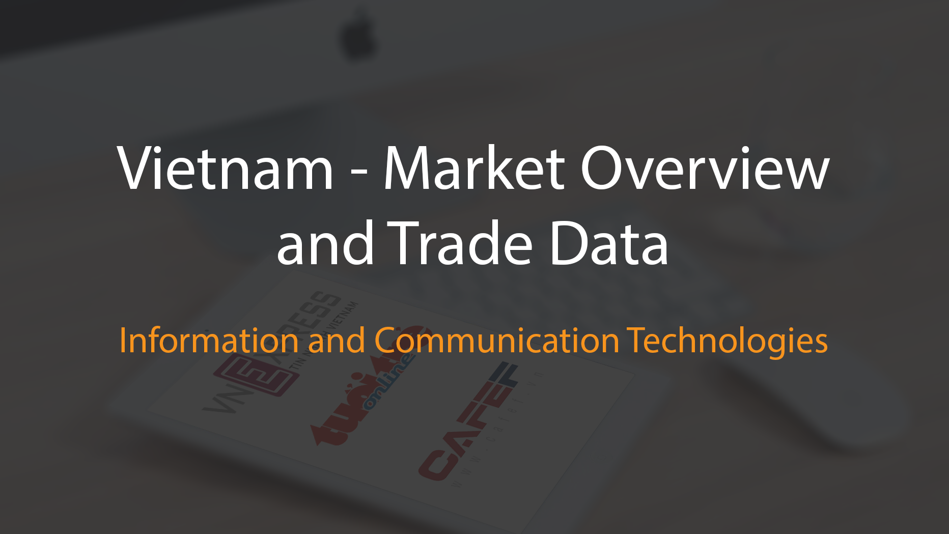 Vietnam internet communication technology market overview