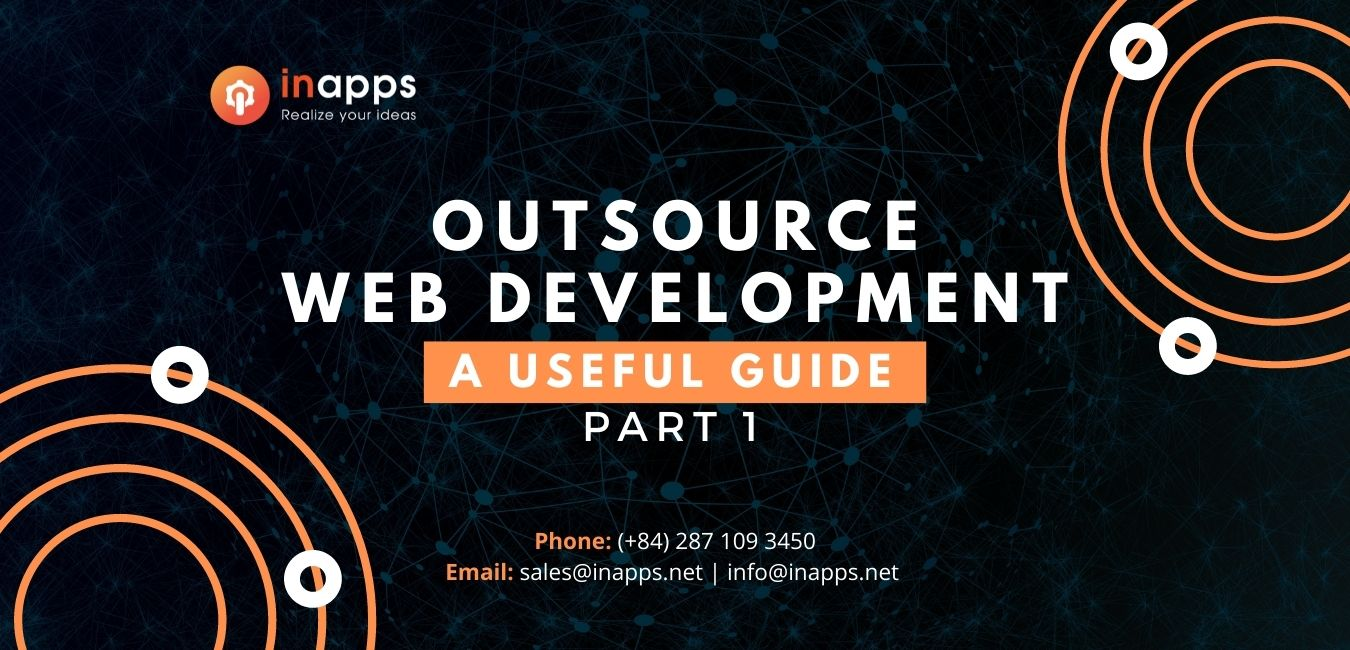 Web Development Outsourcing: A useful guide (Part 1)