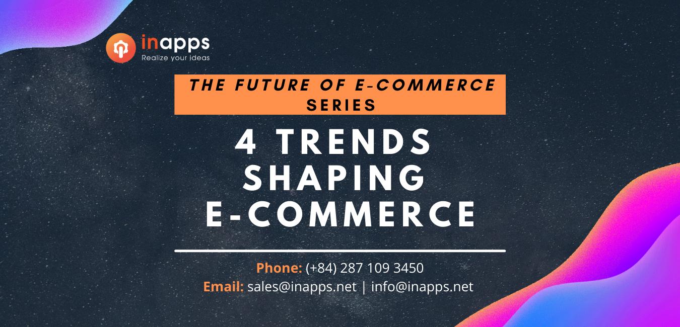 the-future-of-e-commerce-part-1